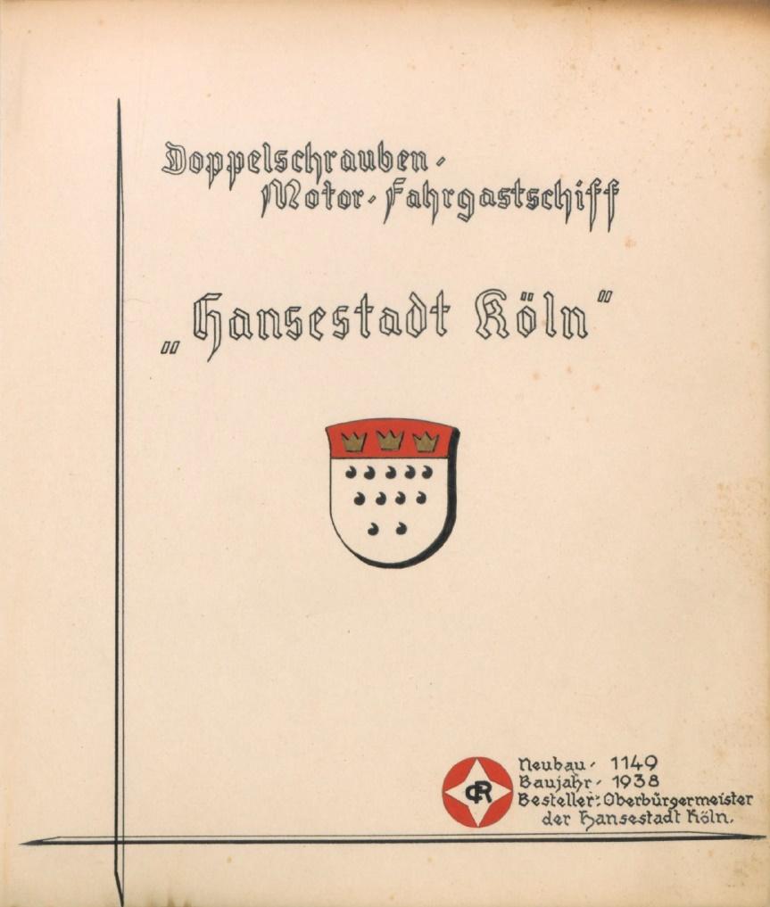 Das Rheinschiff Hansestadt Köln 1938 - Titel Bauunterlagen